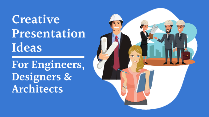 Creative Presentation Idea for Engineers, Designers and Architect Post feature Image
