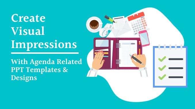 Creating Visual Impression with Agenda Slides