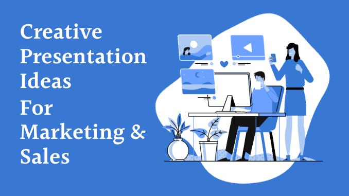 Creative Presentation Ideas for Marketing Professionals _Feature Image